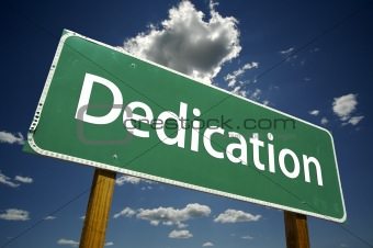 Dedication Road Sign