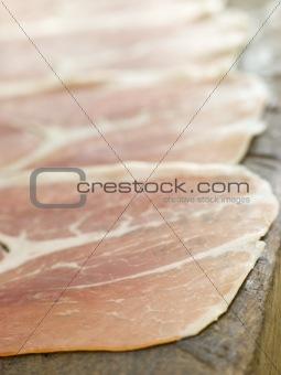 Slices of Serano Ham