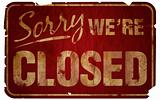 Aged Sorry We're Closed