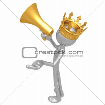 King With Megaphone