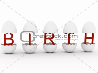 """Birth"" in egg"