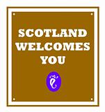 Scotland welcomes you sign