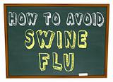 How to Avoid Swine Flu - Words on Chalkboard