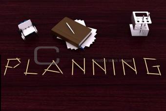 """""""Planning"""""""