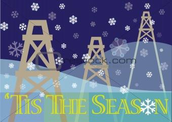 Tis The Season with oil pumps/derricks and snowflakes