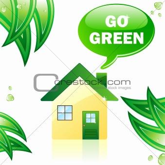 Go Green Glossy House.