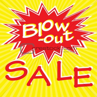 Blow-out Sale
