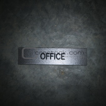Office sign.
