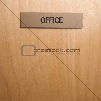 Office sign on door.