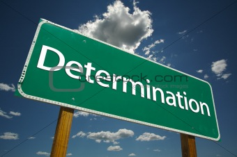 """Determination"" Road Sign"