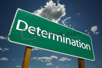 """Determination"" Road Sign"