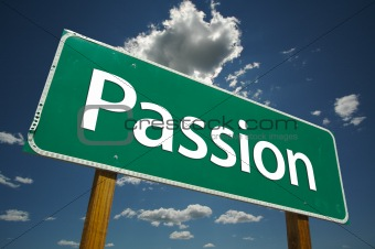 """Passion"" Road Sign"