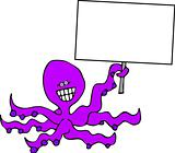 Octopus with a sign