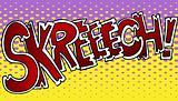 Skreech Sound Effect