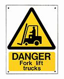 Fork Lift Truck Sign