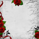 Romantic  vintage background with red roses and text love