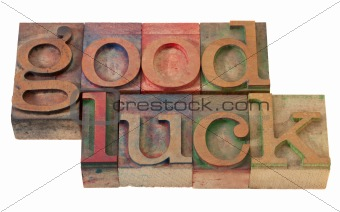 good luck- phrase in letterpress type
