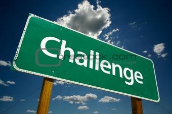 """Challenge"" Road Sign"