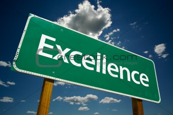 """Excellence"" Road Sign"
