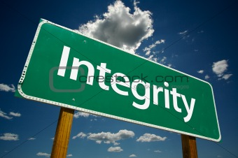 """Integrity"" Road Sign"