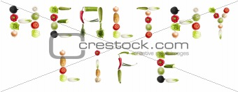 """""""Healthy life"""" words made of vegetables"""