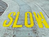 slow and careful on the road