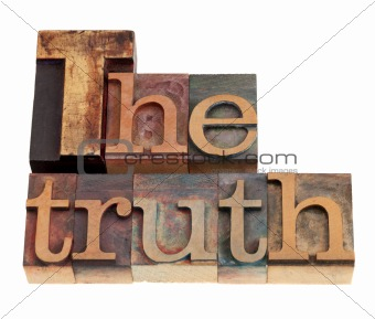 The truth word in letterpress type