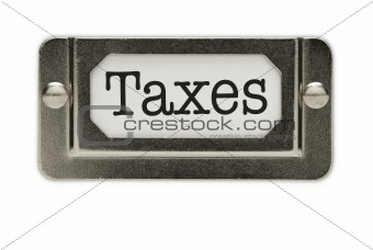Taxes File Drawer Label Isolated on a White Background.