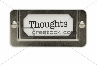 Thoughts File Drawer Label Isolated on a White Background.