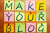 Make your blog
