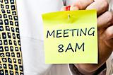 Meeting at 8 AM
