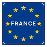 France road sign on European flag