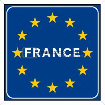 France road sign on European flag