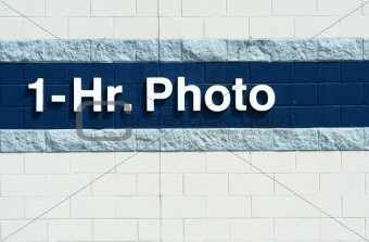 One hour photo sign