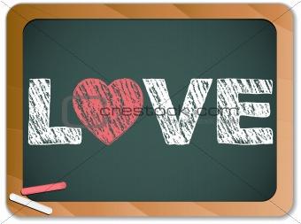 Blackboard with Love Heart Message written with Chalk