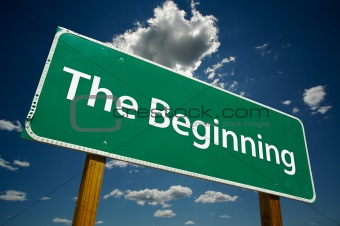"""The Beginning"" Road Sign"