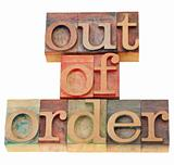 out of order in wood letterpress type