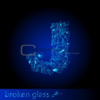 One letter of broken glass - J