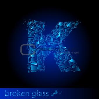One letter of broken glass - K
