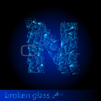 One letter of broken glass - N