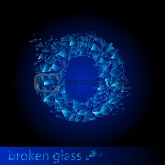 One letter of broken glass - O