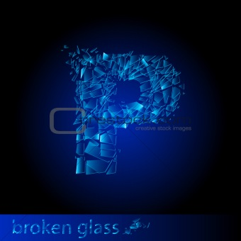 One letter of broken glass - P