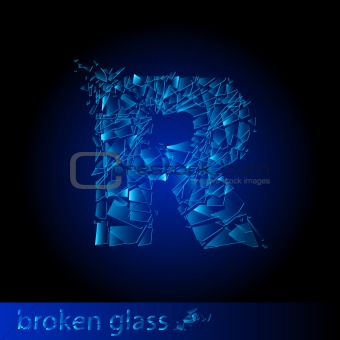 One letter of broken glass - R