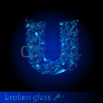One letter of broken glass - U