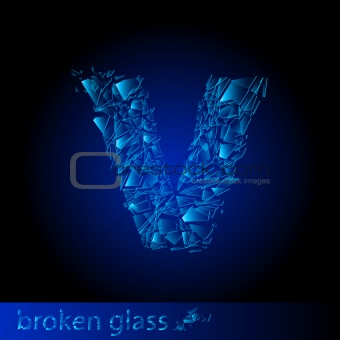 One letter of broken glass - V