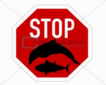 Stop sign tuna dolphin fishing