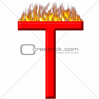 3D Letter T on Fire