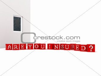 Slogan Are you Insured Concept