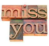 miss you in letterpress type