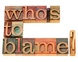 who is to blame question